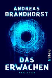 """Cover Andreas Brandhorst: """"Das Erwachen"""" – Maschinenintelligenz außer Kontrolle"""