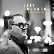 Jeff Cascaro: Love & Blues In The City - COVER