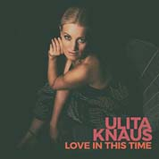 Cover Ulita Knaus: Love In This Time