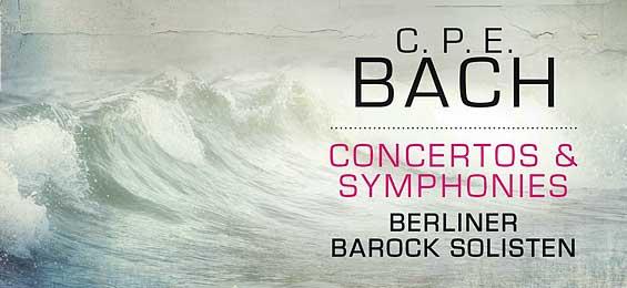 C.P.E. Bach: Concertos - Symphonies