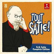 Tout Satie – Complete Edition