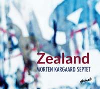 COVER Morten Kargaard Septet: Zealand