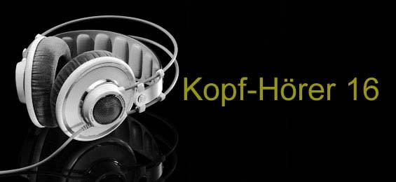 Kopf-Hörer 16 – Liebende und Vergessene