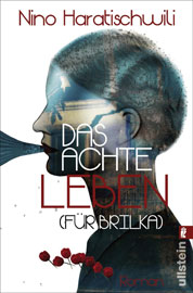 Nino Haratischwili: Das achte Leben – für Brilka Buchumschlag Ullstein