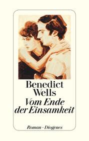 Benedict Wells Vom Ende der einsamkeit - Buchumschlag