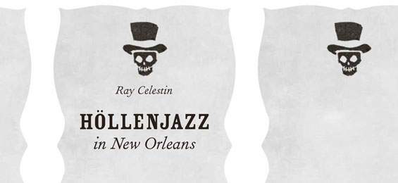 "Ray Celestin: ""Höllenjazz in New Orleans"""