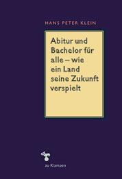 Hans Peter Klein Abitur und Bachelor fuer alle – wie ein Land seine Zukunft verspielt COVER