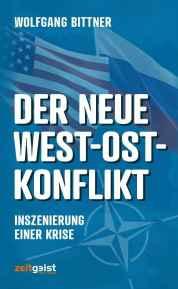 Bittner_Neuer Ost-West-Konflikt COVER