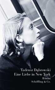 Tadeusz Dabrowski: Eine Liebe in New York. Buchumschlag
