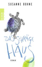Das schraege Haus – Susanne Bohne COVER