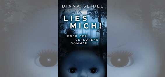 Diana Seidel Lies mich oder der verlorene Sommer