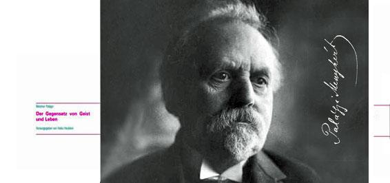 Melchior Palágyi Der Gegensatz von Geist und Leben
