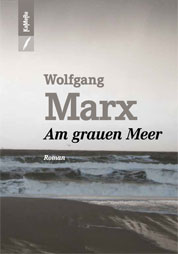 Wolfgang Marx: Am grauen Meer COVER
