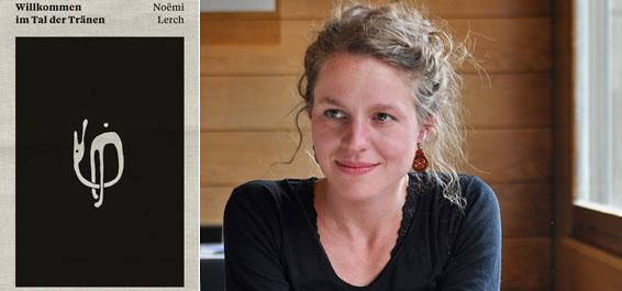 Noemi Lerch: Willkommen im Tal der Traenen