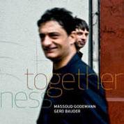 Massoud Godemann & Gerd Bauder: Togetherness