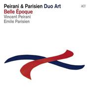 Peirani & Parisien Duo Art: Belle Epoque
