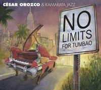 Cover César Orozco & Kamarata Jazz: No Limits for Tumbao