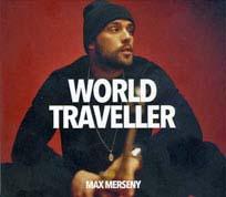 Max Merseny - World Traveller - cover