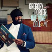 Gregory Porter: Nat King Cole & Me COVER