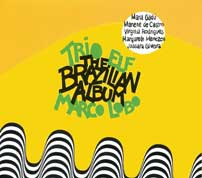 The Brazilian Album - Trio Elf & Marco Lobo COVER