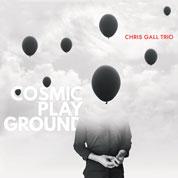 Chris Gall Trio Cosmic Playground COVER