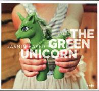Jasmin Bayer - The Green Unicorn - Cover