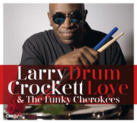 Larry Crockett Drum Love COVER