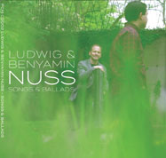 songs and ballads Ludwig und Benyamin Nuss CD-Cover