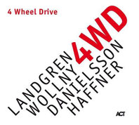 4 Wheel Drive – Landgren, Wollny, Danielsson, Haffner COVER