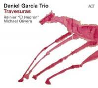Daniel Garcia Trio: Travesuras COVER