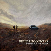 Christian Frentzen: First Encounter COVER