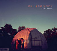 Still in the Woods: Flying Waves COVER