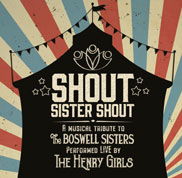 The Henry Girls: Shout, Sister Shout COVER