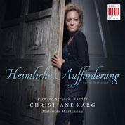 Heimliche Aufforderung – Christiane Karg singt Richard Strauss