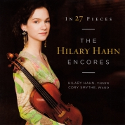 In 27 Pieces – The Hilary Hahn Encores