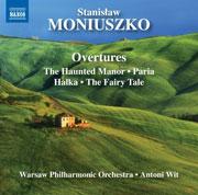 Stanislaw Moniuszko: Overtures. Warsaw Philharmonic, Antoni Wit. Naxos 8.572716