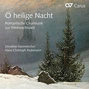 O heilige Nacht – Romantische Chormusik zur Weihnachtszeit