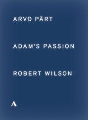 Pärt/Wilson Adams Passion