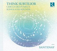 Cover Ensemble Santenay: Think Subtilior.