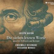 Joseph Haydn: Die sieben letzten Worte unseres Erloesers am Kreuze Ensemble Resonanz