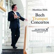 Matthias Hoefs: Bach Trumpet Concertos COVER