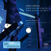 Annika Treutler – Viktor Ullmann: Klavierkonzert, Op. 25 und Klaviersonaten Nr. 3 & 7 COVER