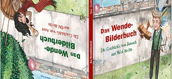 Empfohlen: Das Wende-Bilderbuch