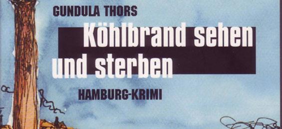 Rezensiert! Ein Hamburg Krimi von Gundula Thors