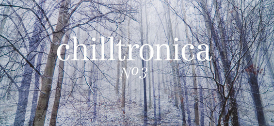 Chilltronica No.3 - Night Music for the Cold & Rainy Season - Blank & Jones