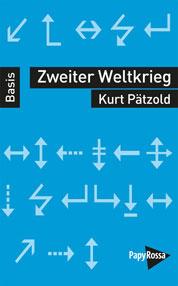 Kurt Pätzold: Zweiter Weltkrieg