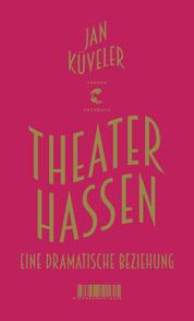 Kueveler: Theater hassen, Buchumschlag