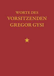 Worte des Vorsitzenden Gysi