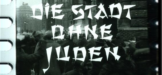 Die Stadt ohne Juden – von der Aktualitaet der Geschichte