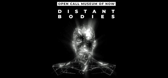 Museum of Now Virtual Edition 2020 Distant Bodies